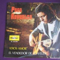 Discos de vinilo: PACO REVUELTA SG MARFER 1971 ADIOS AMOR / EL VENDEDOR DE CLAVELES FOLK POP 70'S. Lote 143583110
