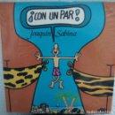 Discos de vinilo: JOAQUÍN SABINA - CON UN PAR. Lote 143583198