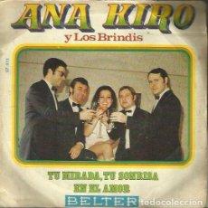 Discos de vinilo: ANA KIRO. SINGLE. SELLO BELTER. EDITADO EN ESPAÑA. AÑO 1970. Lote 143592302