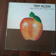 Discos de vinilo: TONY WILSON-GIRL ,YOU'LL BE A WOMAN SOON.MAXI. Lote 143598790