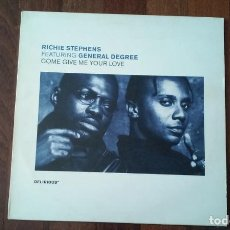 Discos de vinilo: RICHIE STEPHENS FEATURING GENERAL DEGREE-COME GIVE ME YOUR LOVE.MAXI . Lote 143599338
