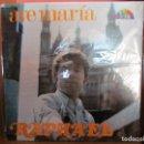 Discos de vinilo: RAPHAEL AVE MARIA ( VENEZUELA ). Lote 143603866