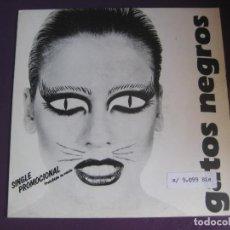 Discos de vinilo: GATOS NEGROS SG PDI 1987 - ALTA SACIEDAD/ LA ROCKERA Y EL SR RUIZ - HARD ROCK . Lote 143603998