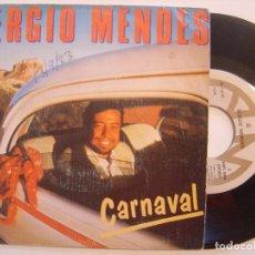 Discos de vinilo: SÉRGIO MENDES - CARNAVAL / DREAM HUNTER - SINGLE PROMOCIONAL ESPAÑOL 1983 - AM. Lote 143611202
