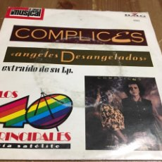 Discos de vinilo: CÓMPLICES - ANGELES DESANGELADOS - SINGLE EL GRAN MUSICAL. Lote 143624018
