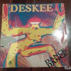 Discos de vinilo: DESKEE-DANCE,DANCE.MAXI. Lote 143649774