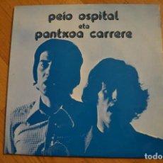 Discos de vinilo: PEIO OSPITAL ETA PANTSOA CARRERE - 2XLP. Lote 143655850