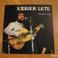 Discos de vinilo: XABIER LETE - KANTATZERA NOAZU LP 1976 VINYL. Lote 143656602