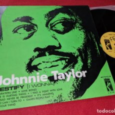 Discos de vinilo: JOHNIE TAYLOR TESTIFY (I WONNA) LP 1969 STAX ESPAÑA SPAIN. Lote 143663370