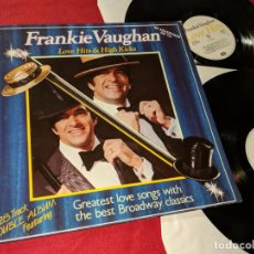 Discos de vinilo: FRANKIE VAUGHAN LOVE HITS & HIGH KICKS 2LP 1985 CREOLE GATEFOLD UK. Lote 143664286