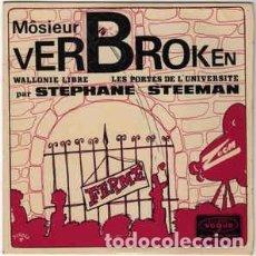 Discos de vinilo: STÉPHANE STEEMAN - MÔSIEUR VERBROKEN (7 EP) LABEL:DISQUES VOGUE, DISQUES VOGUE CAT#: EPVB 007, EP. Lote 143669918