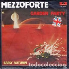 Discos de vinilo: MEZZOFORTE - GARDEN PARTY (7 SINGLE) LABEL:POLYDOR CAT#: 811 720-7 . Lote 143670250