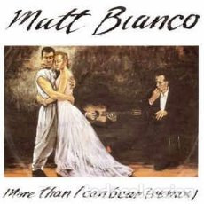 Discos de vinilo: MATT BIANCO - MORE THAN I CAN BEAR (REMIX) (7 SINGLE) LABEL:WEA CAT#: 249 143-7 . Lote 143670402