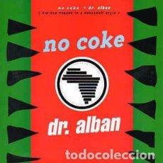 Discos de vinilo: DR. ALBAN - NO COKE (7) LABEL:ARISTA CAT#: 114 635 . Lote 143670866