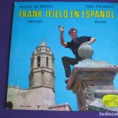 Discos de vinilo: FRANK IFIELD CANTA EN ESPAÑOL EP EMI 1963 NOCHE DE RONDA/ SIBONEY +2 AUSTRALIA POP BEAT. Lote 143684206