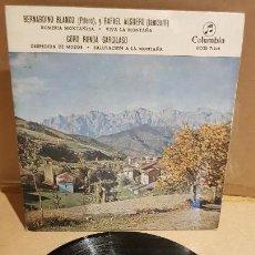 Discos de vinilo: BERNARDINO BLANCO Y RAFAEL ALGUERO / CORO RONDA GARCILASO / EP-COLUMBIA-1959 / MBC. ***/***. Lote 143685482