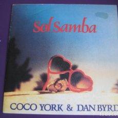 Discos de vinilo: COCO YORK & DAN BYRD SG ZAFIRO PROMO 1984 - SOL SAMBA - LATIN SOUL DISCO FUNK. Lote 143692846
