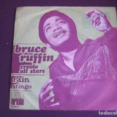 Discos de vinilo: BRUCE RUFFIN / CREOLE ALLSTARS SG ARIOLA 1971 RAIN +1 REGGAE . Lote 143693182