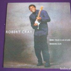 Discos de vinilo: ROBERT CRAY SG MERCURY 1986 MORE THAN I CAN STAND +1 BLUES ROCK . Lote 143694254