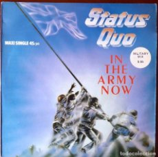 Discos de vinilo: DISC- 118. STATUS QUO. IN THE ARMY NOW. MAXI SINGLE MILITARY MIX 5:55. AÑO 1986. Lote 143694810