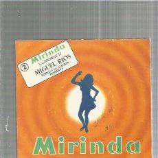 Discos de vinilo: MIRINDA MIGUEL RIOS HIMNO. Lote 143696766