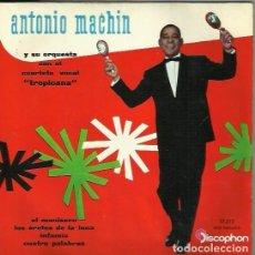 Discos de vinilo: ANTONIO MACHIN. EP. SELLO DISCOPHON. EDITADO EN ESPAÑA. AÑO 1960. Lote 143704442