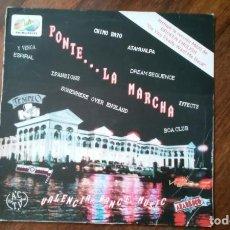 Discos de vinilo: PONTE LA MARCHA-CHIMO BAYO,ATAHUALPA,DREAM SEQUENCE,..LP. Lote 143704830