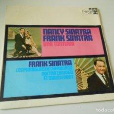Discos de vinilo: NANCY SINATRA Y FRANK SINATRA, EP, UNA TONTERÍA + 3, AÑO 1967. Lote 143710126