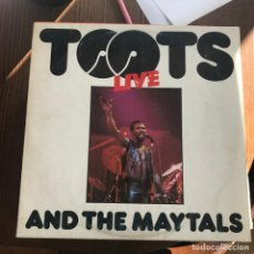 Discos de vinilo: TOOTS & THE MAYTALS - TOOTS LIVE - LP ISLAND SPAIN 1981. Lote 143710970
