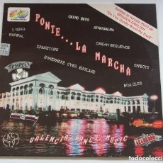 Discos de vinilo: PONTE LA MARCHA CHIMO BAYO, ESPIRAL BOA CLUB EFFECTS, DREAM SEQUENCE, BROKEN ENGLISH, ETC. Lote 143723170