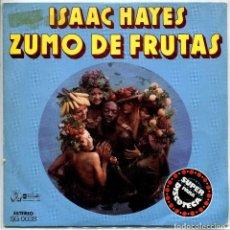 Discos de vinilo: ISAAC HAYES / ZUMO DE FRUTAS / GRACIAS AMOR (SINGLE 1976). Lote 143726298