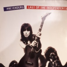 Disques de vinyle: PRETENDERS* LAST OF THE INDEPENDENTS. Lote 143731030