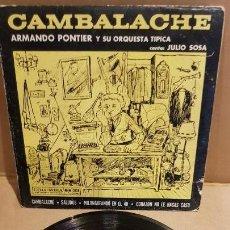 Discos de vinilo: ARMANDO PONTIER Y SU ORQUESTA / JULIO SOSA / CAMBALACHE / EP-COLUMBIA-ARGENTINA / MBC.***/***. Lote 143731714