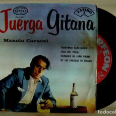 Discos de vinilo: MANOLO CARACOL - JUERGA GITANA - EP 1965 - ORFEON. Lote 143732762