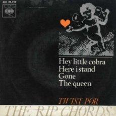 Discos de vinilo: THE RIP CHORDS. HEY LITTLE COBRA. SINGLE EP VINILO 1963. MUY RARO. Lote 143736658