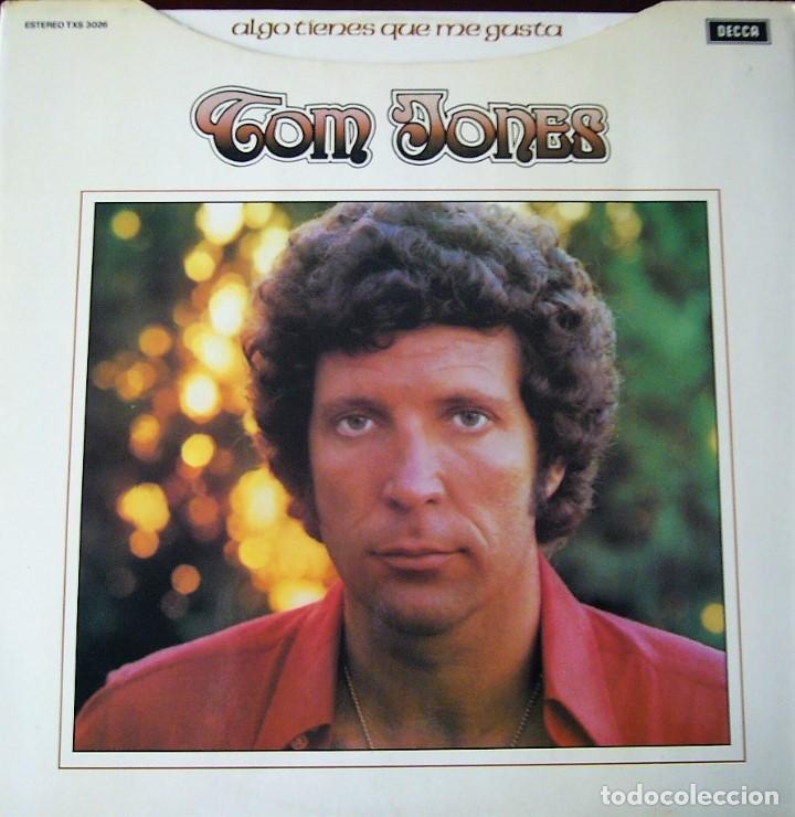 TOM JONES - ALGO TIENES QUE ME GUSTA (Música - Discos - LP Vinilo - Pop - Rock - Extranjero de los 70)