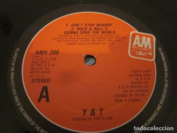 Discos de vinilo: Y & T - DONT STOP RUNNIN - MAXISINGLE EDICION UK DEL AÑO 1984. - Foto 3 - 143751542