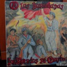 Discos de vinilo: LOS MUERTOS DE CRISTO 'A LAS BARRICADAS'. Lote 143758950