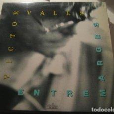 Discos de vinilo: VICTOR VALLS - ENTRE MARGES ***** MEGA RARO LP BALEARIC FLAMENCO EXPERIMENTAL FUSION 1989. Lote 143759386