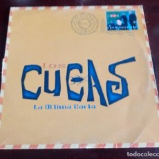 Discos de vinilo: LOS CUCAS - LA ÚLTIMA CARTA - MAXI SINGLE.12 - . Lote 143770418