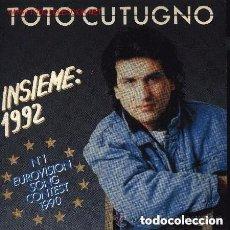 Disques de vinyle: TOTO CUTUGNO INSIEME 1992 EUROVISION 1990 SINGLE ITALY. Lote 165636480