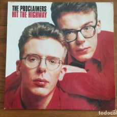 Discos de vinilo: DISCO THE PROCLAIMERS, HIT THE HIGWAY. Lote 143790738