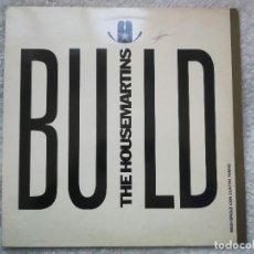 Discos de vinilo: THE HOUSEMARTINS_BUILD_VINILO 12'' MAXI SINGLE_EDICIÓN ESPAÑOLA_1987. Lote 143797610