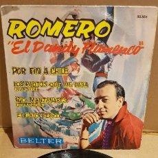 Discos de vinilo: ROMERO. EL DANDY FLAMENCO / POR FIN A CHILE / EP - BELTER-1962 / MBC. ***/***. Lote 143820754