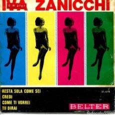 Discos de vinilo: IVA ZANICCHI / RESTA SOLA COME SEI + 3 (EP 1965). Lote 143820858