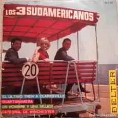 Disques de vinyle: LOS 3 SUDAMERICANOS - EL ULTIMO TREN A CLARKSVILLE - 1967 BELTER. Lote 143827326