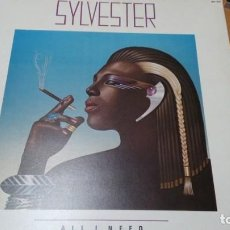 Discos de vinilo: SYLVESTER ALL I NEED LP SPAIN. Lote 143838718