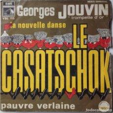 Discos de vinilo: GEORGES JOUVIN: LE CASATSCHOK. Lote 143863030