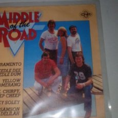 Discos de vinilo: MIDDLE OF THE ROAD - SACRAMENTO. Lote 143868206