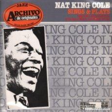 Discos de vinilo: NAT KING COLE - SINGS & PLAYS / LP ARCHIVO DE ORIGINALES DE 1981 RF-5413. Lote 143869770